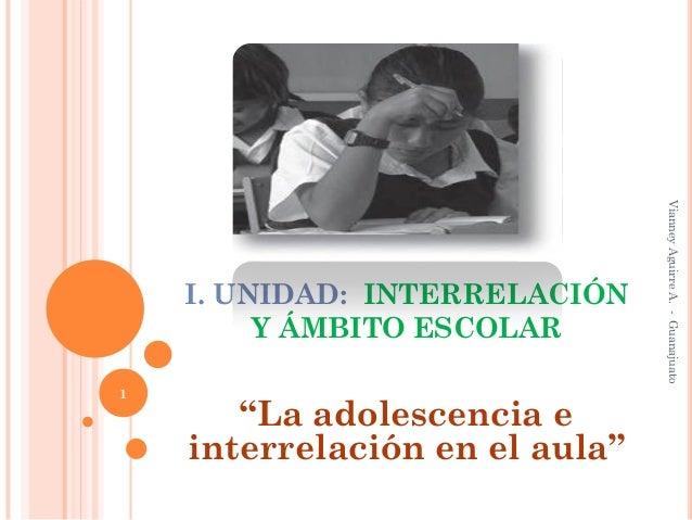 La adolescencia e interrelación en el aula