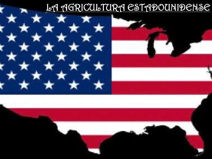 La agricultura estadounidense