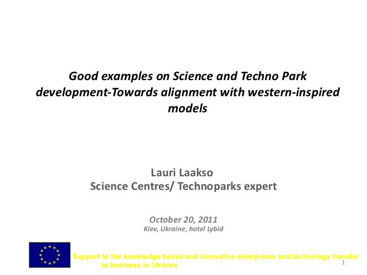 Good examples on Science and Techno Park development-Towards alignment with western-inspired models Lauri Laakso  Science ...