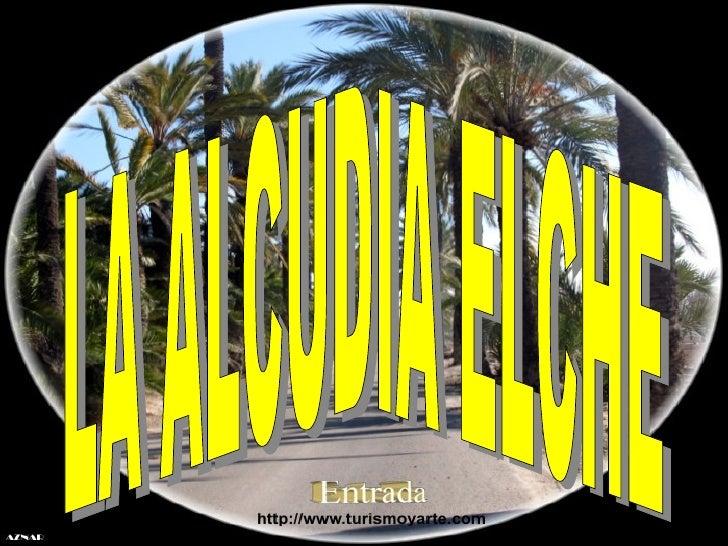 LA ALCUDIA ELCHE