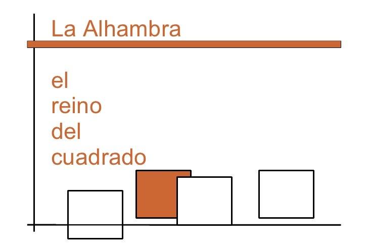 La Alhambra el reino del cuadrado