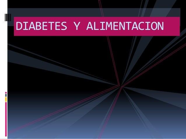 La alimentación  y diabetes