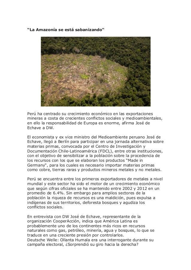 """""""La Amazonía se está sabanizando""""  Perú ha centrado su crecimiento económico en las exportaciones mineras a costa de creci..."""