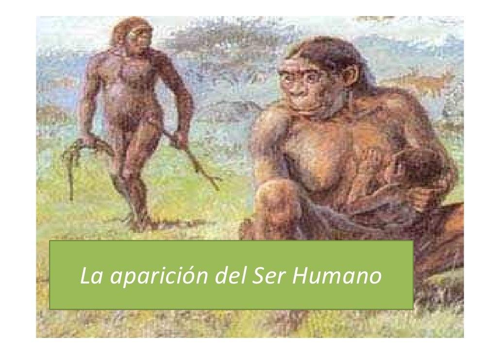 La aparición del Ser Humano