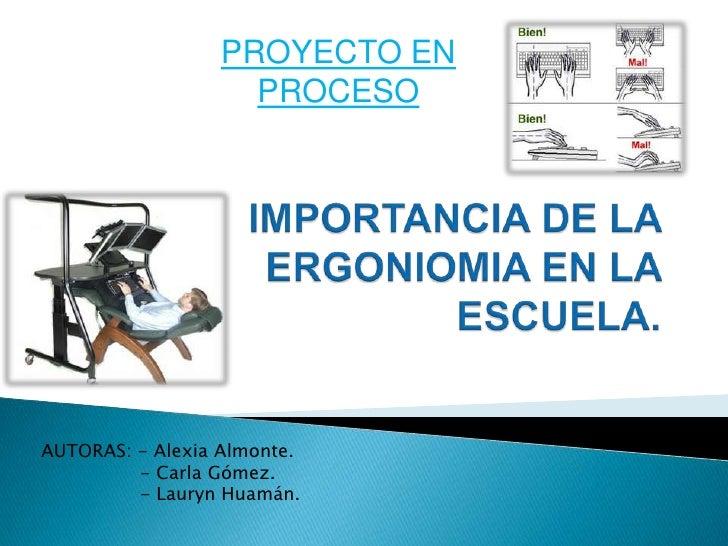 PROYECTO EN                    PROCESOAUTORAS: - Alexia Almonte.         - Carla Gómez.         - Lauryn Huamán.