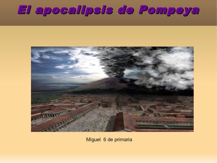 La Apocalipsis de Pompeya - Miguel 5º Primaria