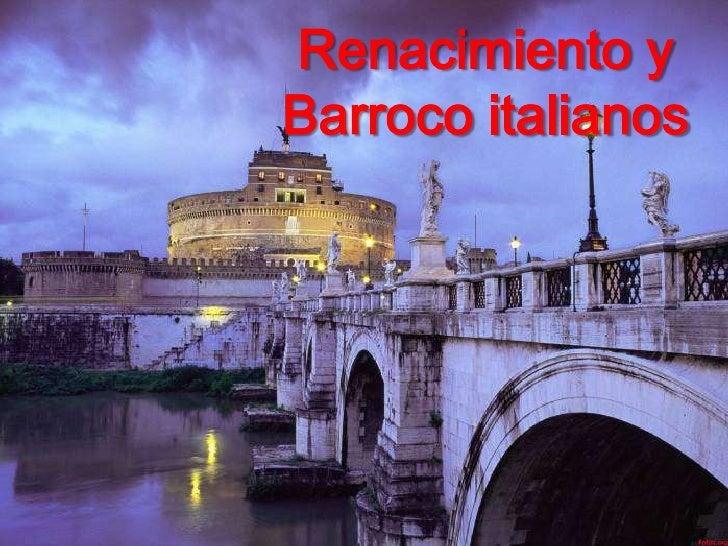 Renacimiento yBarroco italianos