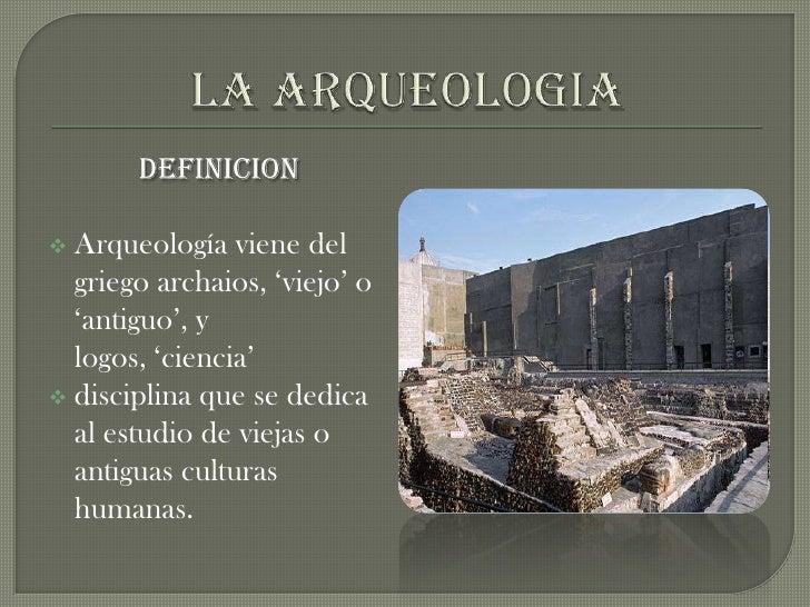 La Arqueologia