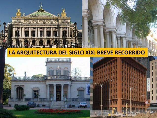 LA ARQUITECTURA DEL SIGLO XIX: BREVE RECORRIDO
