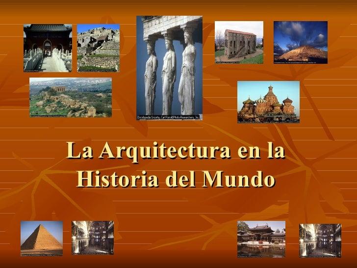 La Arquitectura en la Historia del Mundo