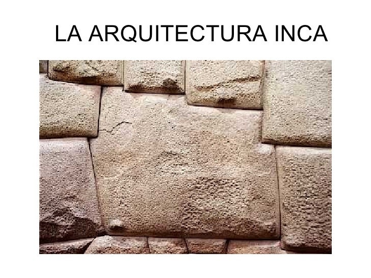 la arquitectura inca power