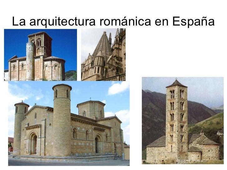 La arquitectura rom nica en e spa a for Caracteristicas de la arquitectura
