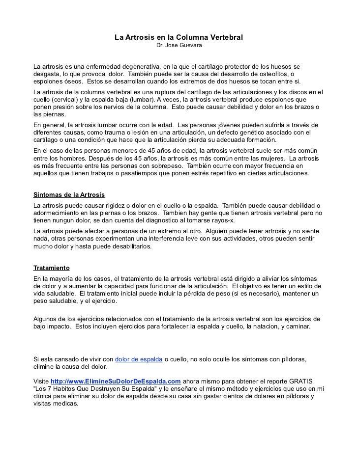La Artrosis en la Columna Vertebral                                            Dr. Jose GuevaraLa artrosis es una enfermed...