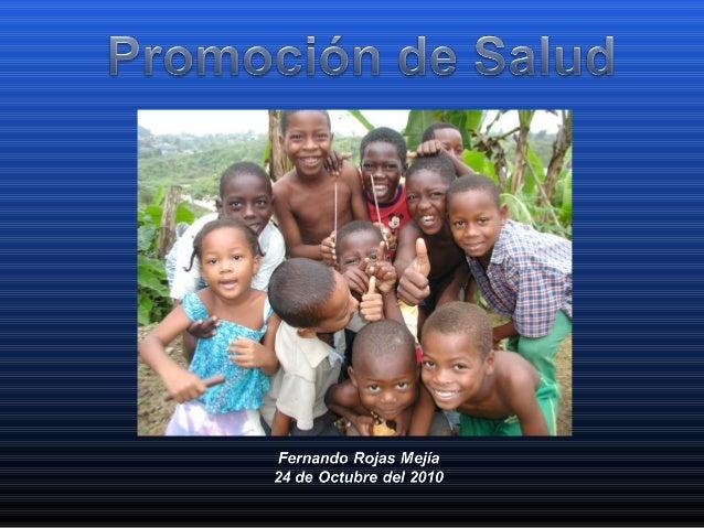 La Promoción de la Salud (PS) es un procesoLa Promoción de la Salud (PS) es un proceso que posibilita a las persona aument...