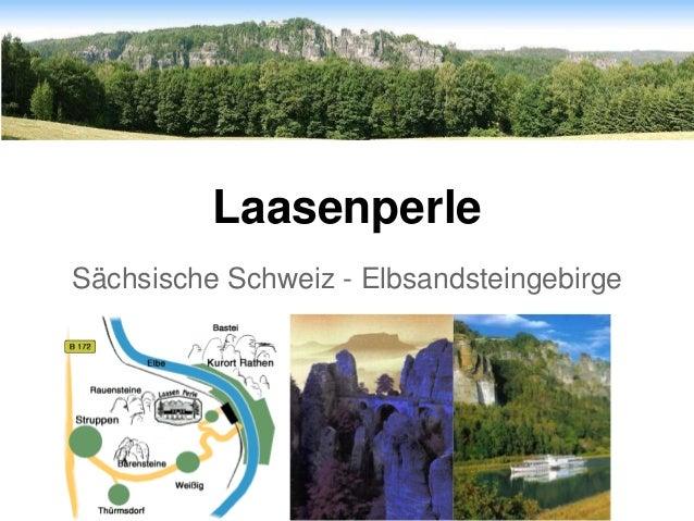 Laasenperle Sächsische Schweiz - Elbsandsteingebirge
