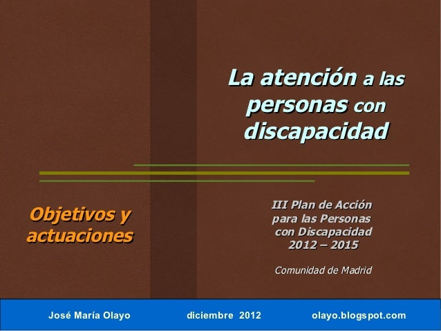 La atención a las personas con discapacidad. comunidad de madrid.