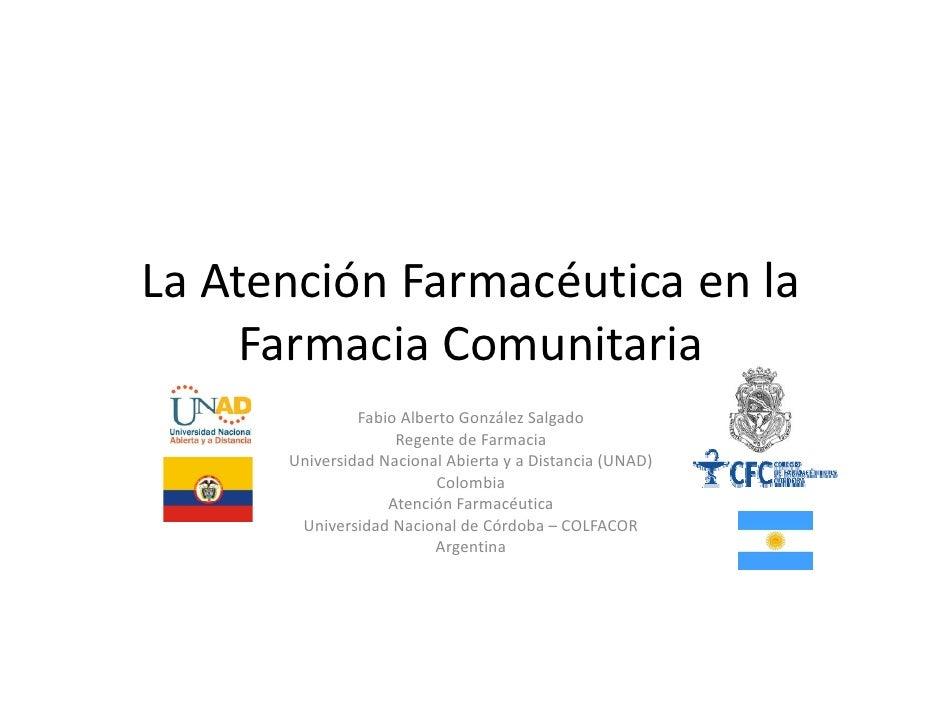 La atención farmacéutica en la farmacia comunitaria