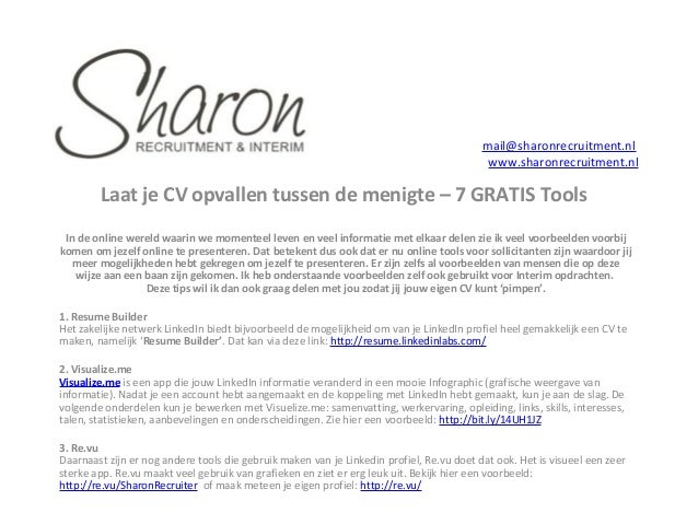 mail@sharonrecruitment.nl www.sharonrecruitment.nl  Laat je CV opvallen tussen de menigte – 7 GRATIS Tools In de online we...