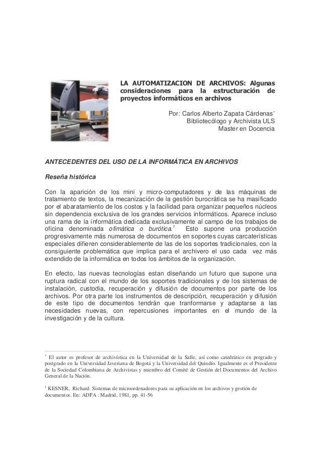 LA AUTOMATIZACION DE ARCHIVOS: Algunas                                  consideraciones para la estructuración de         ...