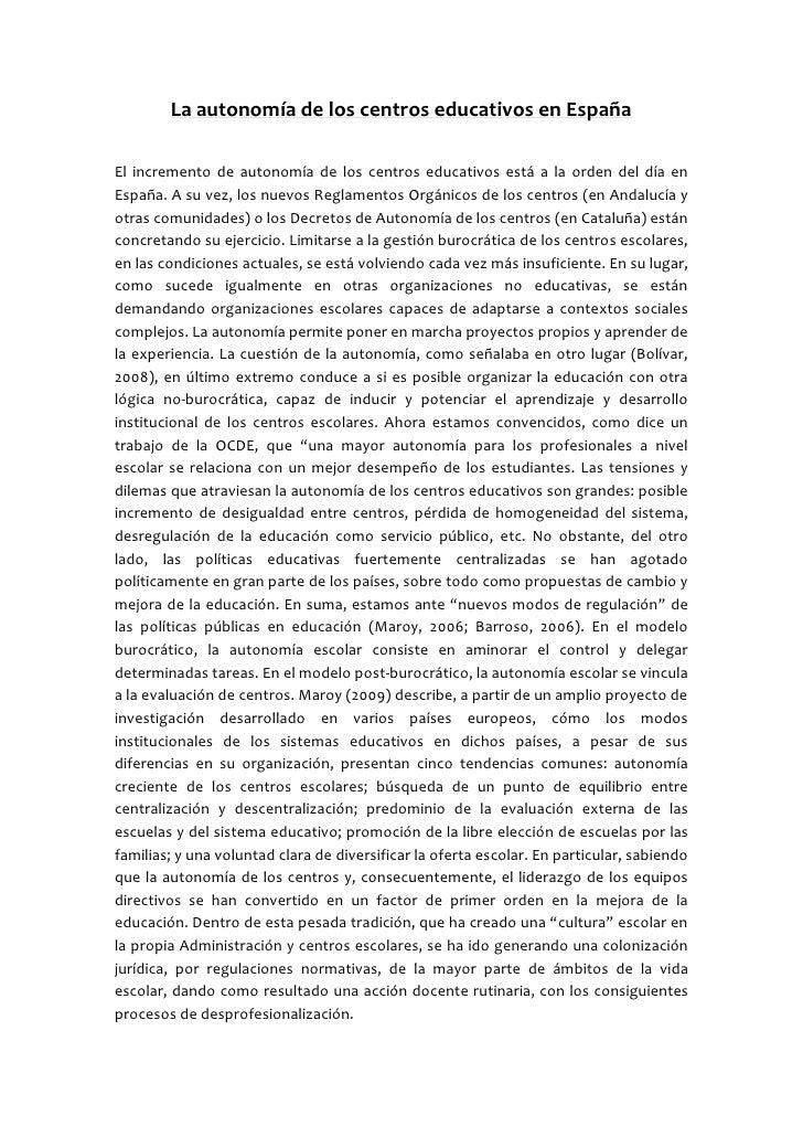 La autonomía de los centros educativos en EspañaEl incremento de autonomía de los centros educativos está a la orden del d...
