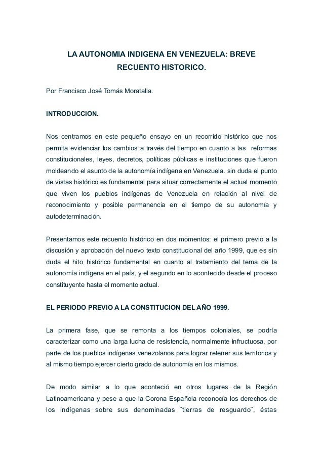 LA AUTONOMIA INDIGENA EN VENEZUELA: BREVE RECUENTO HISTORICO. Por Francisco José Tomás Moratalla. INTRODUCCION. Nos centra...