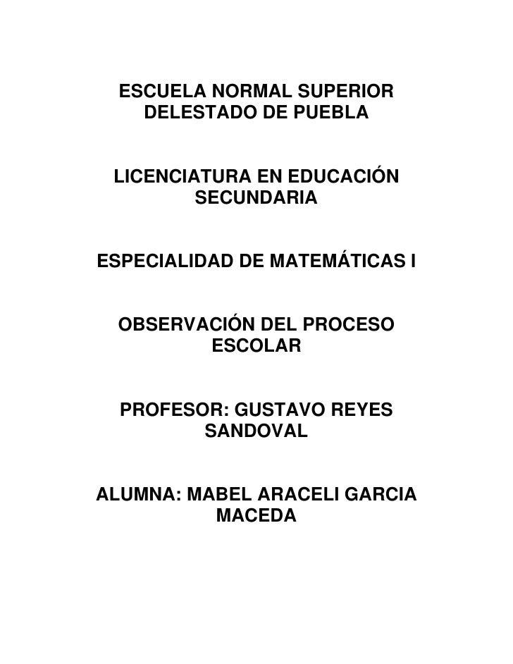ESCUELA NORMAL SUPERIOR     DELESTADO DE PUEBLA    LICENCIATURA EN EDUCACIÓN          SECUNDARIA   ESPECIALIDAD DE MATEMÁT...
