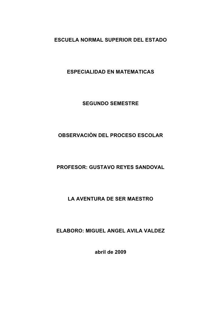 ESCUELA NORMAL SUPERIOR DEL ESTADO        ESPECIALIDAD EN MATEMATICAS             SEGUNDO SEMESTRE      OBSERVACIÒN DEL PR...