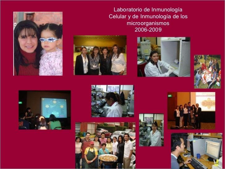 Laboratorio de Inmunología Celular y de Inmunología de los microorganismos 2006-2009