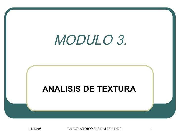 MODULO 3. ANALISIS DE TEXTURA
