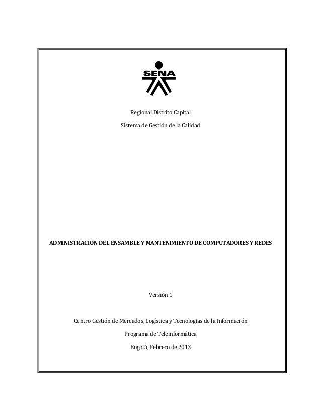 Regional Distrito Capital                         Sistema de Gestión de la CalidadADMINISTRACION DEL ENSAMBLE Y MANTENIMIE...
