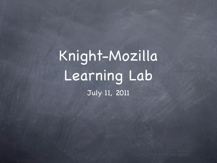 Knight-Mozilla learning lab - Day One