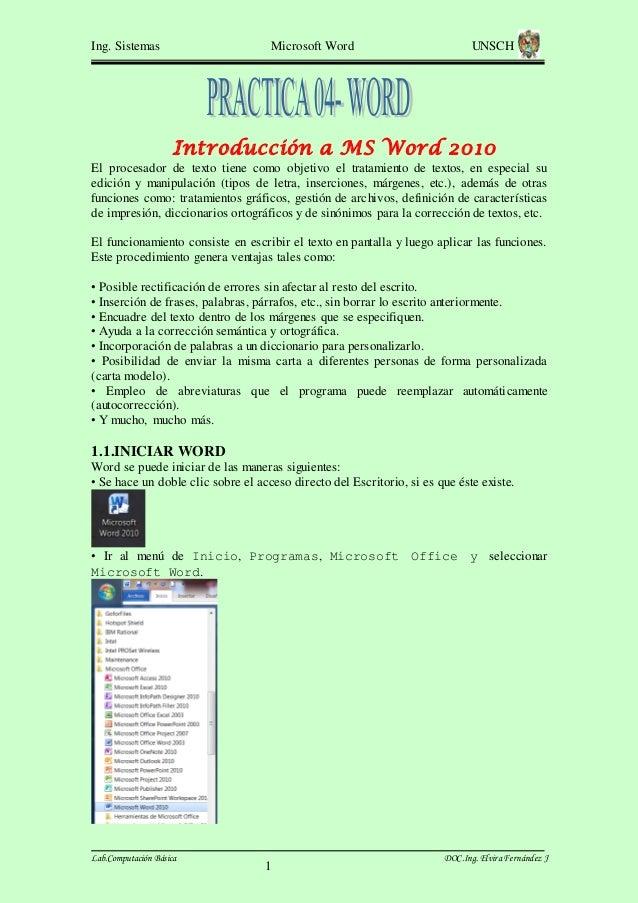 Ing. Sistemas  Microsoft Word  UNSCH  Introducción a MS Word 2010 El procesador de texto tiene como objetivo el tratamient...