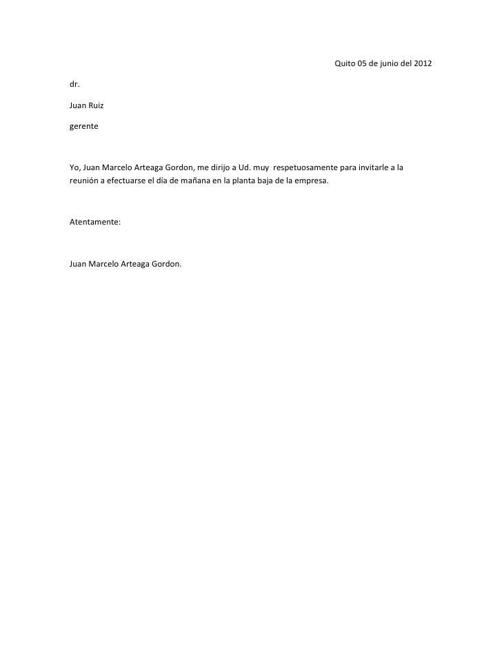 Quito 05 de junio del 2012dr.Juan RuizgerenteYo, Juan Marcelo Arteaga Gordon, me dirijo a Ud. muy respetuosamente para inv...