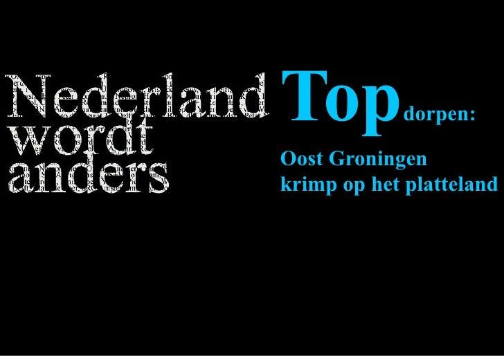 Top         dorpen:  Oost Groningen krimp op het platteland