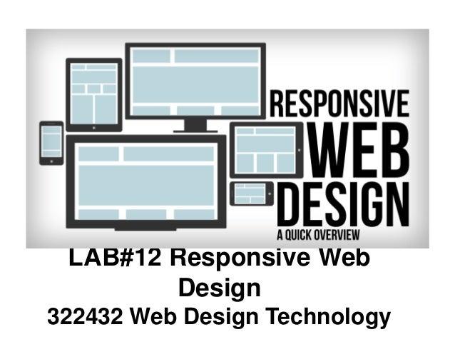 LAB#12 Responsive Web Design 322432 Web Design Technology