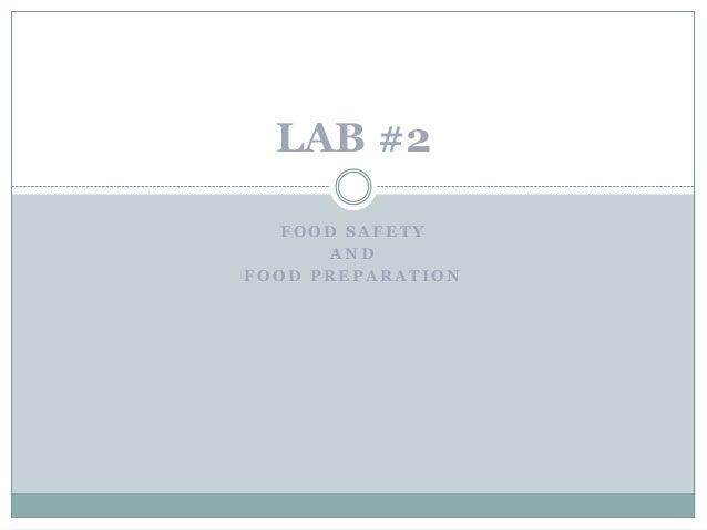Lab 2 Food Safety and Preparation Basics