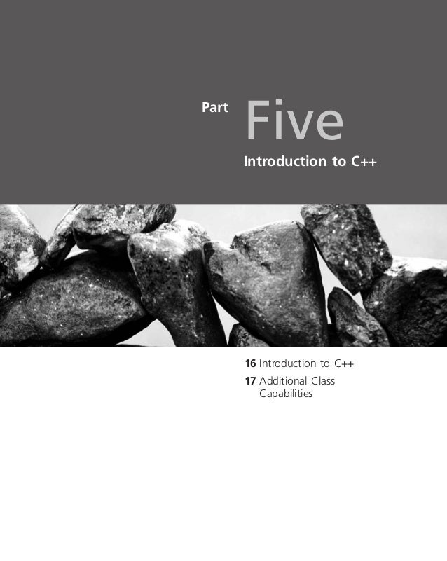 PartFiveIntroduction to C++16 Introduction to C++17 Additional ClassCapabilities35232_16 2/17/2006 8:48:41 Page 1