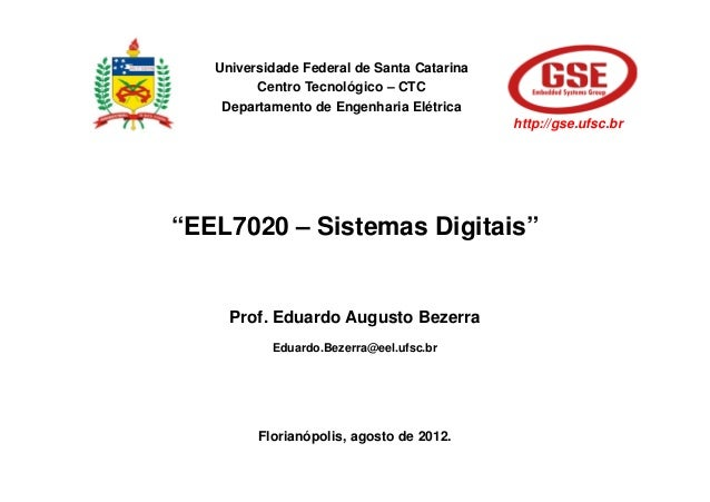 Universidade Federal de Santa Catarina         Centro Tecnológico – CTC    Departamento de Engenharia Elétrica            ...