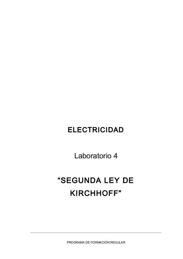 """ELECTRICIDAD Laboratorio 4 """"SEGUNDA LEY DE KIRCHHOFF"""" PROGRAMA DE FORMACIÓN REGULAR"""