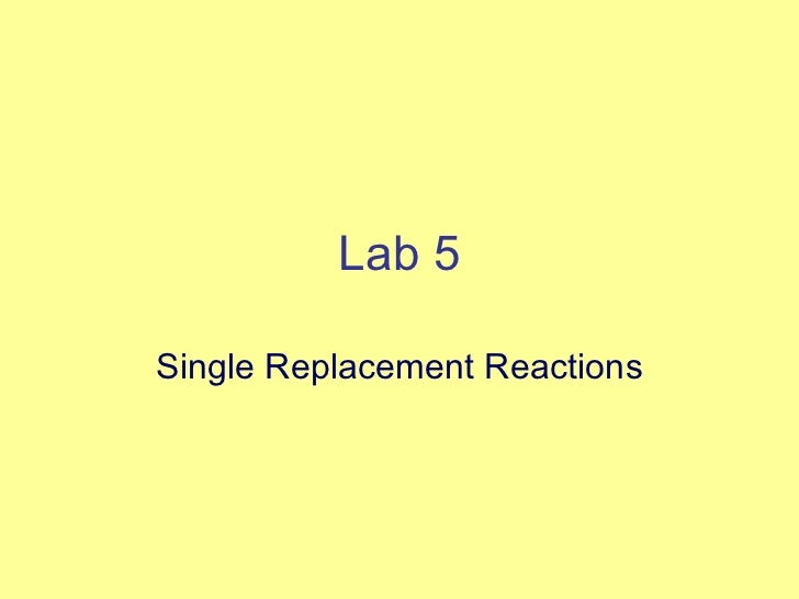 Lab 5 Single Replacement Reactions