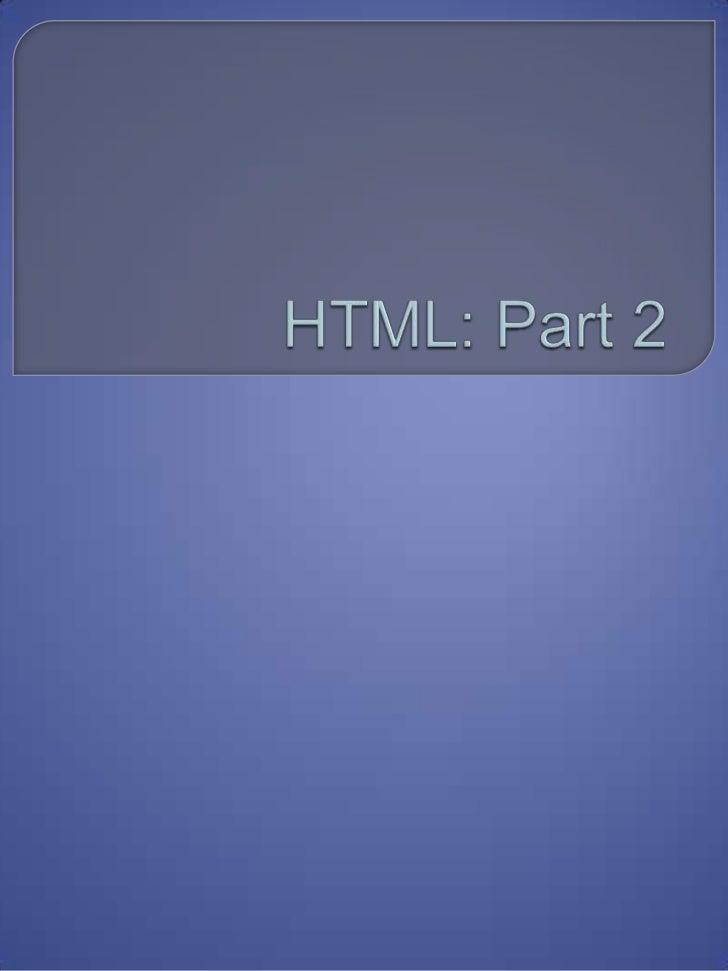HTML: Part 2<br />
