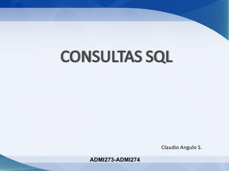 Claudio Angulo S.ADMI273-ADMI274