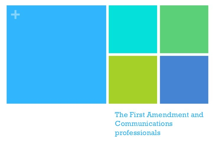 The First Amendment and Communications professionals