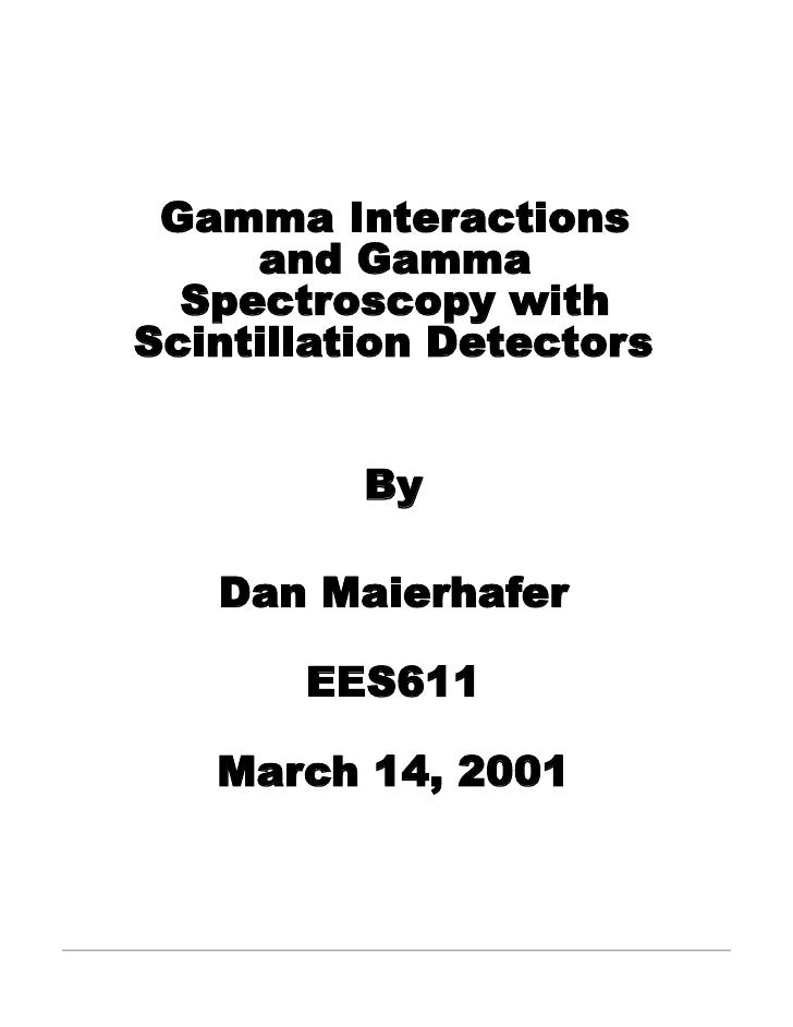 Gamma Interactions and Gamma Spectroscopy with Scintillation Detectors
