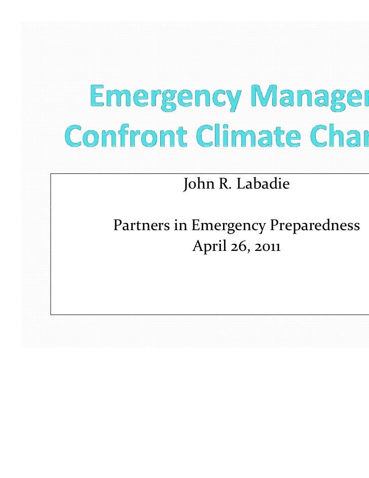JohnR.LabadiePartnersinEmergencyPreparedness            April26,2011             p