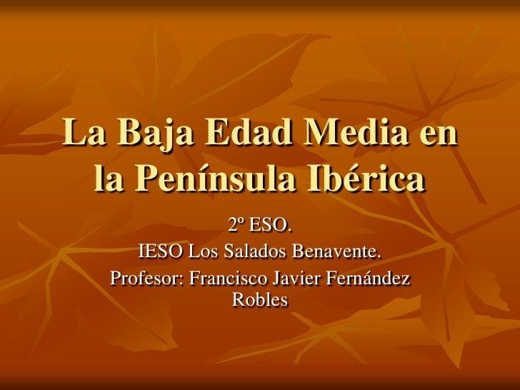 La Baja Edad Media En La PeníNsula IbéRica