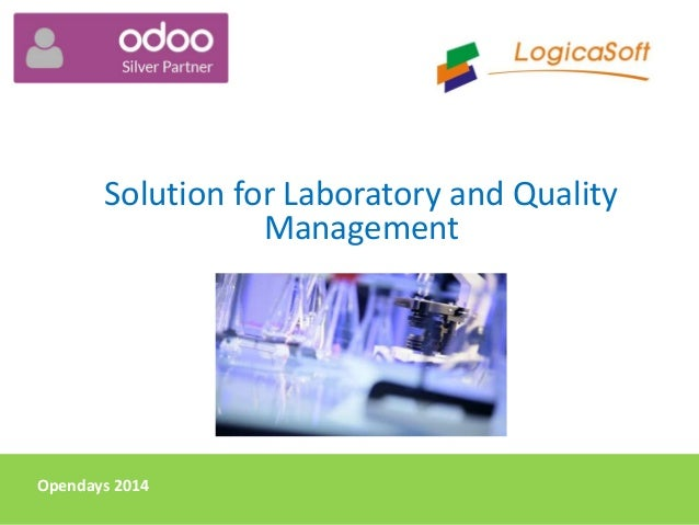 Opendays 2014 Solution for Laboratory and Quality Management