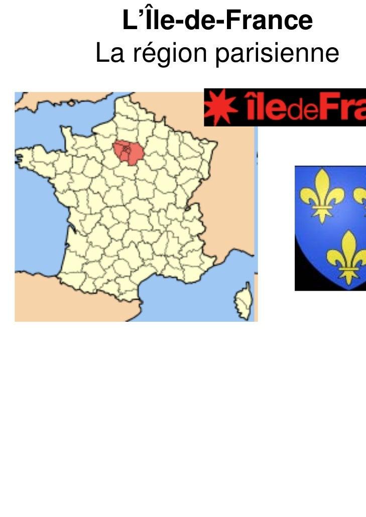 L'Île-de-FranceLa région parisienne