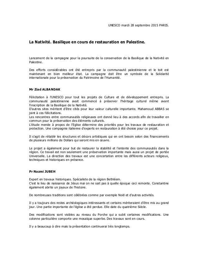 UNESCO mardi 28 septembre 2015 PARIS. La Nativité. Basilique en cours de restauration en Palestine. Lancement de la campag...