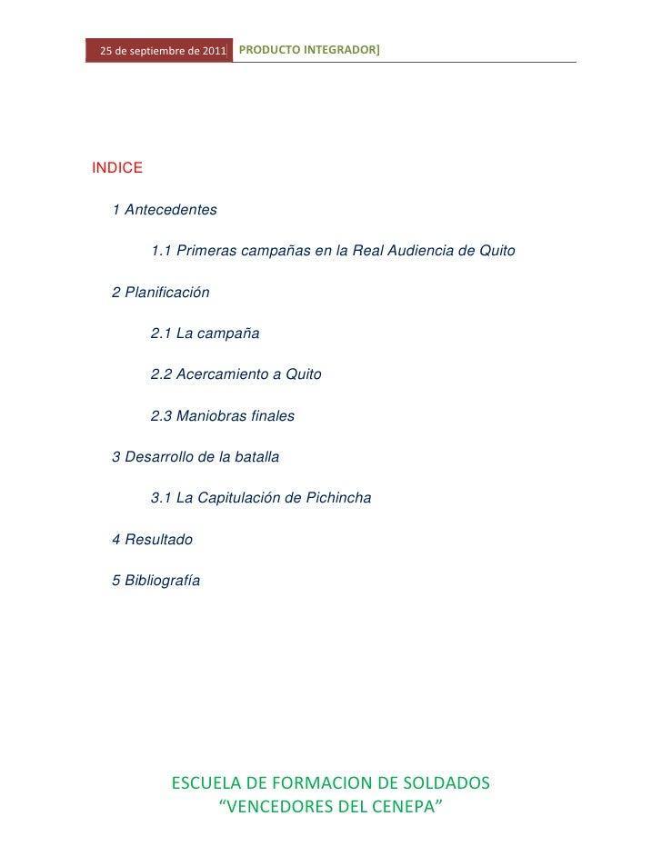 INDICE<br />1 Antecedentes<br />1.1 Primeras campañas en la Real Audiencia de Quito<br />2 Planificación<br />2.1 La campa...
